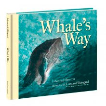 Whale's Way by Johanna Johnston with illustrations by Leonard Weisgard